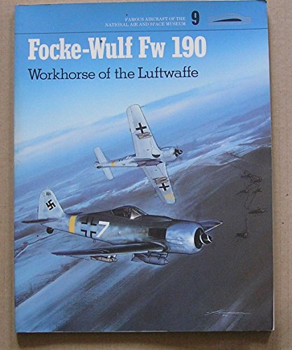 FOCKE WULF FW 190 F8 (Famous Aircraft of the National Air and Space Museum, Vol 9), Jay Spenser
