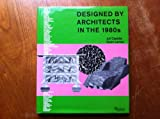 Designed By Architects In The 1980's (0847809412) by Rizzoli