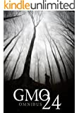 GMO 24- Complete Omnibus- A Tale Of Prepper Survival