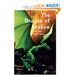 Download book The Dragon of Krakow and Other Polish Stories (Folktales from Around the World)