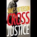 Cross Justice Audiobook by James Patterson Narrated by Ruben Santiago-Hudson