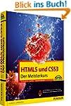 HTML5 und CSS3 - HTML5 und CSS3. Der...