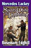 Spirits White as Lightning (Bedlam Bard, Book 5) (0671318535) by Mercedes Lackey