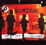 echange, troc The Libertines - Up The Bracket