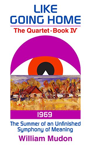 Free Kindle Book : The Summer of Unfinished Symphony of Meaning (1969) (Like Going Home Book 4)