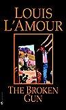 The Broken Gun (0553248472) by L'Amour, Louis