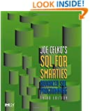 Joe Celko's SQL for Smarties: Advanced SQL Programming Third Edition (The Morgan Kaufmann Series in Data Management Systems)