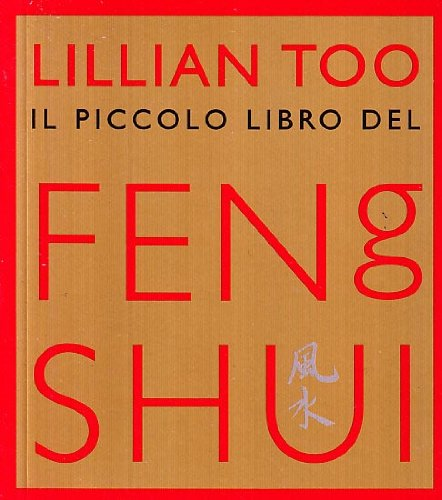 Piccolo libro del feng shui ullmann libri - Feng shui libro ...