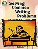Solving Common Writing Problems