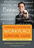 Aspergers Syndrome Workplace Survival Guide: A Neurotypicals Secrets for Success