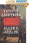 Fateful Lightning: A New History of t...