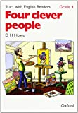 Start with English Readers: Four Clever People Grade 4 (0194335712) by Howe, D.H.