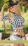 'Love without lies (Weaverhill-Reihe 1)' von 'Vivien Johnson'