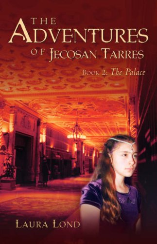 The Palace (The Adventures of Jecosan Tarres #2)