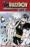 Buzzboy Volume 2: Monsters, Dreams, & Milkshakes