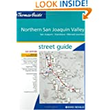 Thomas Guide Northern San Joaquin Valley, California: San Joaquin, Stanislaus, Merced Counties Street Guide