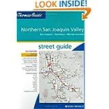 Thomas Guide Northern San Joaquin Valley, California: San Joaquin, Stanislaus, Merced Counties Street Guide