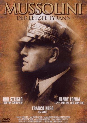 Mussolini - Der letzte Tyrann
