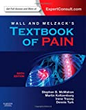 Wall & Melzack's Textbook of Pain: Expert Consult - Online and Print, 6e (Textbook of Pain (Wallach))