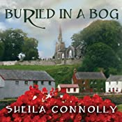 Buried in a Bog: County Cork Mystery Series, Book 1 | [Sheila Connolly]