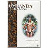 Umbanda.: El poder del margen