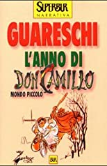 L'anno di Don Camillo (Opere di Guareschi)