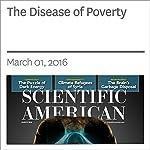 The Disease of Poverty   Michael Marmot