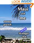 Maui and Me - 50 MORE Images That Ins...