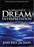 Spiritual Dream Interpretation: Understanding Your Dreams