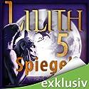 Laing 5: Spiegel (       ungekürzt) von Christoph Marzi Gesprochen von: Helmut Krauss, Anke Reitzenstein