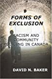 Forms of Exclusion: Racism And Community Policing in Canada