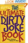 The Ultimate Dirty Joke Book