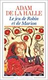 echange, troc de la Halle Adam, Jean Dufournet - Le jeu de Robin et Marion