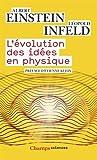 L'évolution des idées en physique : Des premiers concepts aux théories de la relativité et des quanta