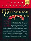 The Outlandish Companion: In Which Much Is Revealed Regarding Claire And Jamie Fraser....