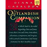 The Outlandish Companion: In Which Much Is Revealed Regarding Claire And Jamie Fraser....by Diana Gabaldon