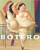 echange, troc Collectif - Fernando Botero : Exposition, Paris, Musée Maillol, Fondation Dina Vierny, 13 novembre 2003 - 15 mars 2004