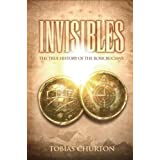 Invisibles: The True History of the Rosicruciansby Tobias Churton