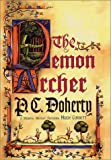 The Demon Archer: A Medieval Mystery Featuring Hugh Corbett (0312272871) by Doherty, P. C.