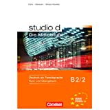 studio d - Die Mittelstufe: B2: Band 2 - Kurs- und bungsbuch: Mit Lerner-Audio-CDs mit Hrtexten des bungsteils: Europischer Referenzrahmen: B2von &#34;Prof. Dr. Hermann Funk&#34;