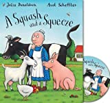 A Squash and a Squeeze Book and CD pack Julia Donaldson()Axel Scheffler()