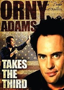 Orny Adams: Takes the Third