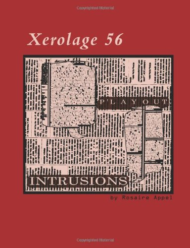 P'layout Intrusions: Volume 56 (Xerolage)