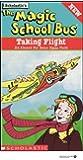 The Magic School Bus: Taking Flight [VHS]