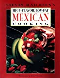 High Flavor Low Fat Mexican Cooking