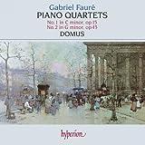 Faure: Piano Quartets Nos. 1 & 2