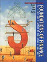 Foundations of Finance The Logic and Practice by Keown