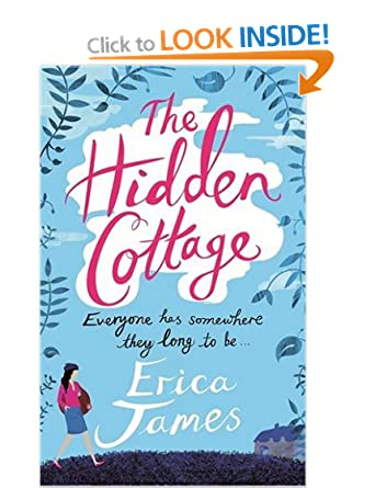 The Hidden Cottage  - Erica James