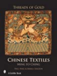 Threads of Gold: Chinese Textiles: Mi...