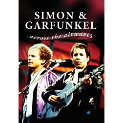 Simon & Garfunkel Across The Airwaves